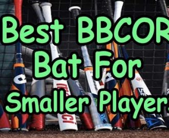 Best BBCOR Bat For Smaller Players