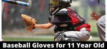 Best Baseball Gloves for 11 Year Old